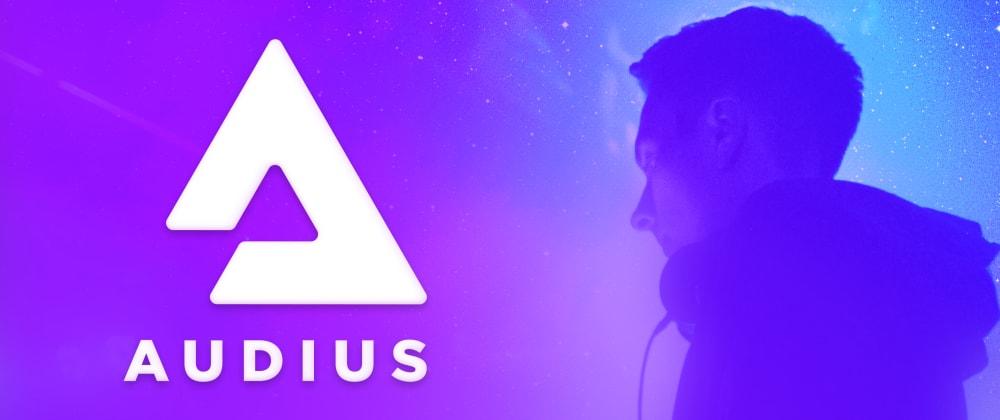 Платформа Audius — это предназначенный для потокового обмена музыкой децентрализованный сервис с открытым исходным кодом